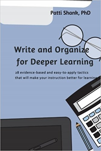 Write and Organize for Deeper Learning